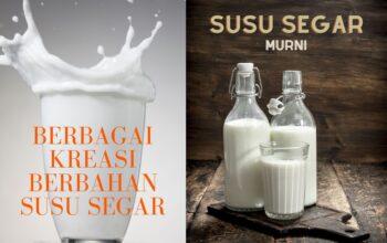 Kreasi makanan minuman berbahan susu segar