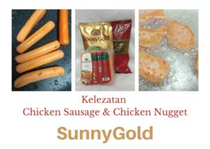 kelezatan chicken nugget dan chicken sausage Sunny Gold