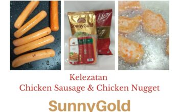 kelezatan chicken nugget dan chicken sausage Sunny Gold