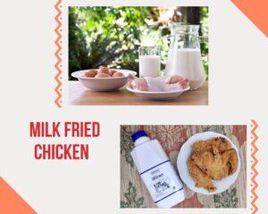 milk fried chicken