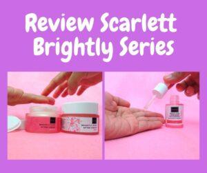 Review Scarlett Brightly Series