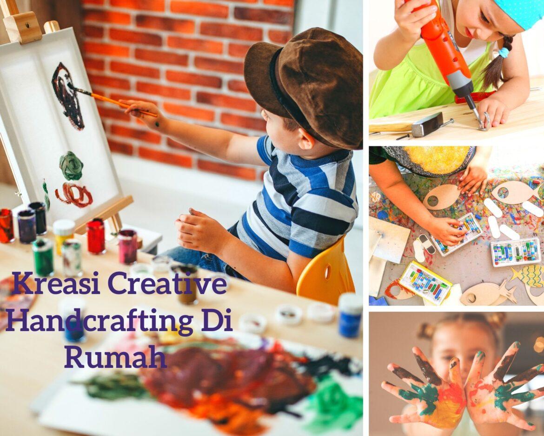 Kreasi Creative Handcrafting Di Rumah